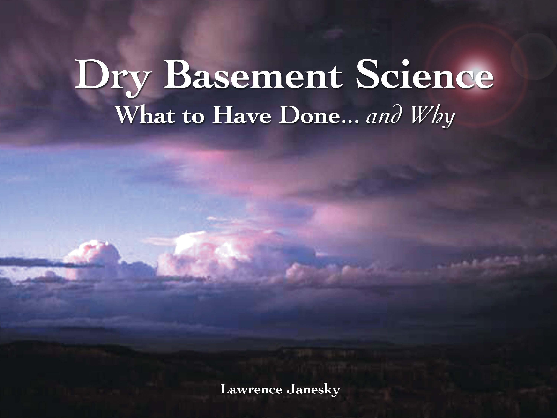 Dry Basement Science