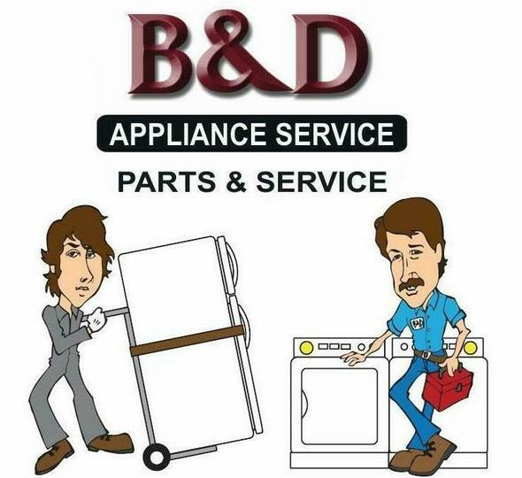 B Amp D Appliance Repair Service Lancaster Ca 93536
